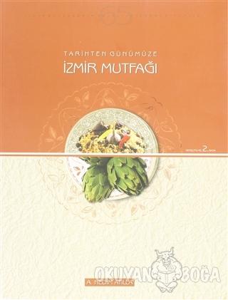 Tarihten Günümüze İzmir Mutfağı