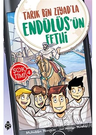 Tarık Bin Ziyad'la Endülüs'ün Fethi - Şok Timi 4