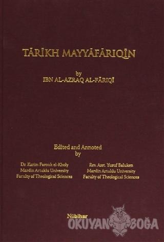 Tarikh Mayyafariqin (Ciltli) - İbn Al-Azraq - Nubihar Yayınları
