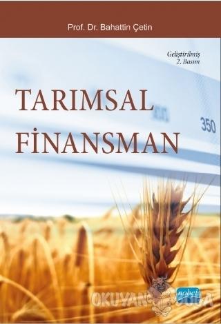 Tarımsal Finansman - Bahattin Çetin - Nobel Akademik Yayıncılık