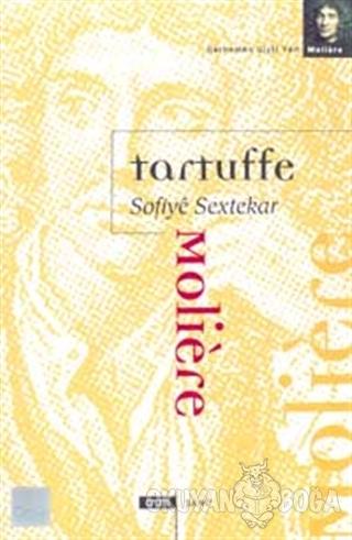 Tartuffe Sofiye Sextekar