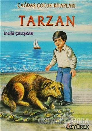 Tarzan - İncila Çalışkan - Özyürek Yayınları