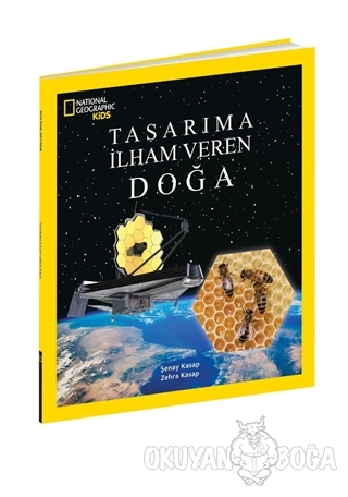 Tasarıma İlham Veren Doğa - National Geographic Kids - Şenay Kasap - B