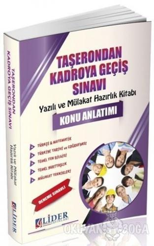 Taşerondan Kadroya Geçiş Sınavı Konu Anlatımı - Kolektif - Lider Yayın