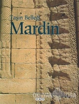 Taşın Belleği Mardin (Ciltli) - Kolektif - Yapı Kredi Yayınları Sanat