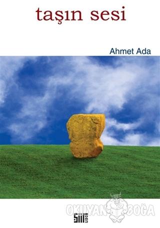 Taşın Sesi - Ahmet Ada - Şiirden Yayıncılık