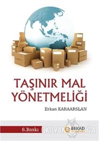 Taşınır Mal Yönetmeliği - Erkan Karaarslan - BEKAD Yayınları
