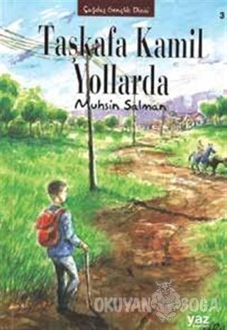 Taşkafa Kamil Yollarda - Muhsin Salman - Yaz Yayınları