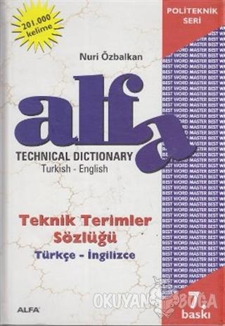 Technical Dictionary Teknik Terimler Sözlüğü Turkish - English / Türkç
