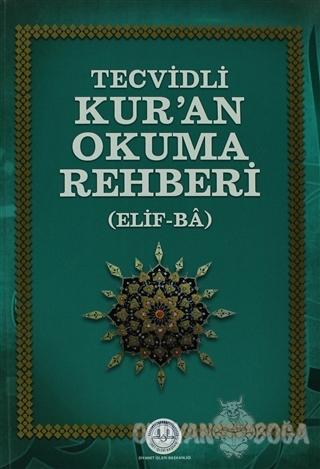 Tecvidli Kur'an Okuma Rehberi - Kolektif - Diyanet İşleri Başkanlığı