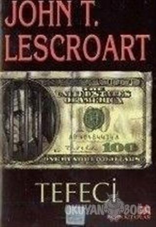 Tefeci - John T. Lescroart - Altın Kitaplar