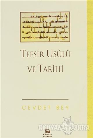 Tefsir Usulü ve Tarihi - Ahmet Cevdet - Kayıhan Yayınları