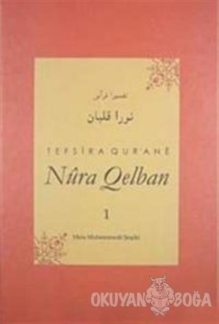 Tefsira Qur'ane Nura Qelban Cilt: 1 (Ciltli) - Mela Muhemmede Şoşiki -