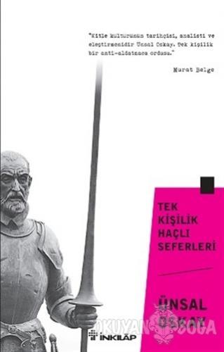 Tek Kişilik Haçlı Seferleri - Ünsal Oskay - İnkılap Kitabevi