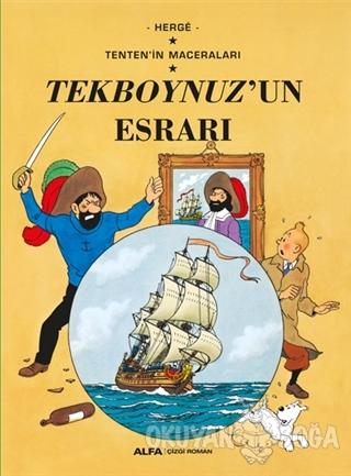 Tekboynuz'un Esrarı - Tenten'in Maceraları