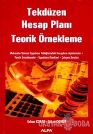 Tekdüzen Hesap Planı Teorik Örnekleme - Erhan Kotar - Alfa Yayınları -