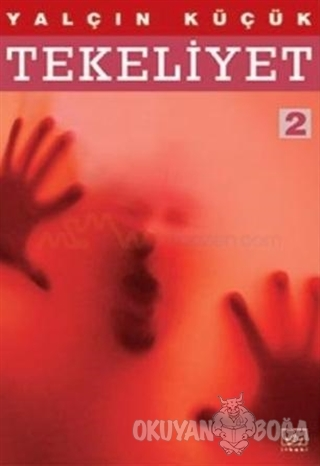 Tekeliyet - 2 - Yalçın Küçük - İthaki Yayınları