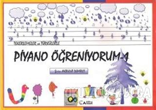 Tekerlemeler ve Türkülerle Piyano Öğreniyorum - 1 - Şirin Akbulut Demi