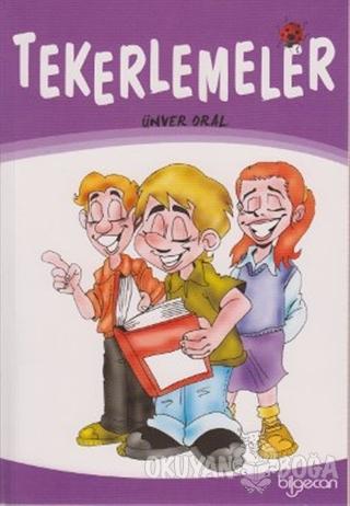 Tekerlemeler - Ünver Oral - Bilgecan Yayınları