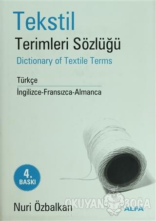Tekstil Terimler Sözlüğü Dictionary of Textile Terms Türkçe / İngilizc