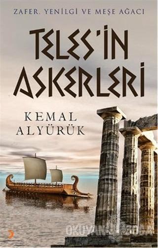 Teles'in Askerleri - Kemal Alyürük - Cinius Yayınları