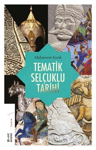 Tematik Selçuklu Tarihi