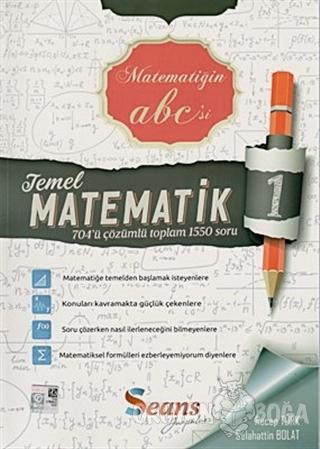 Temel Matematik - 1 Çözümlü Soru Bankası