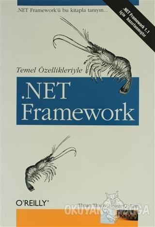 Temel Özellikleriyle .NET Framework