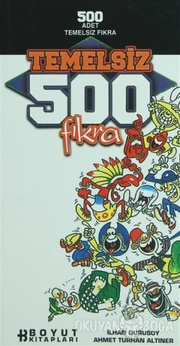 Temelsiz 500 Fıkra - İlhan Durusoy - Boyut Yayın Grubu