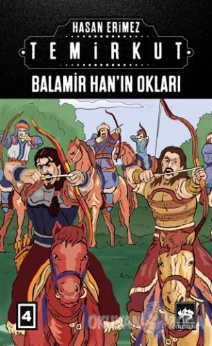 Temirkut 4 - Balamir Han'ın Okları (Ciltli)