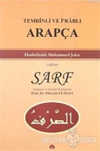 Temrinli ve İ'rablı Arapça Sarf 1. Kitap