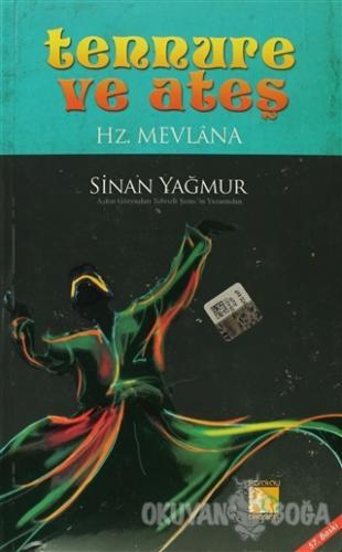 Tennure ve Ateş - Hz. Mevlana - Sinan Yağmur - Karatay Akademi