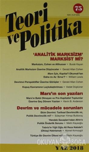 Teori ve Politika Dergisi Sayı: 75 Yaz 2018 - Kolektif - Teori ve Poli