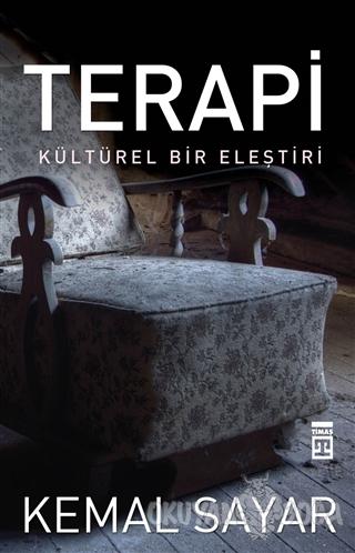 Terapi - Kemal Sayar - Timaş Yayınları