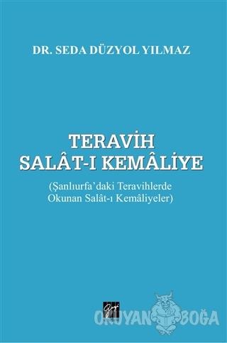 Teravih Salat-ı Kemaliye - Seda Düzyol Yılmaz - Gazi Kitabevi