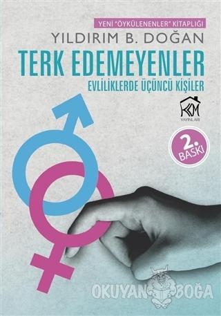 Terk Edemeyenler - Yıldırım B. Doğan - Kurgu Kültür Merkezi Yayınları