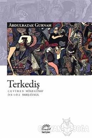 Terkediş - Abdulrazak Gurnah - İletişim Yayınevi