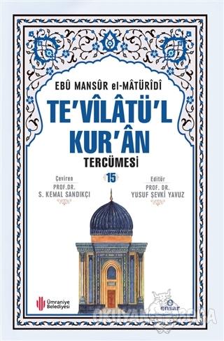 Te'vilatül Kur'an Tercümesi 15. Cilt