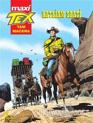 Tex Maxi : 1 - Katliam Saati - Antonio Segura - Çizgi Düşler Yayınevi