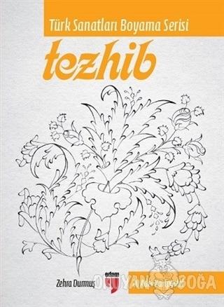 Tezhib (Ciltli) - Zehra Durmuş - EDAM