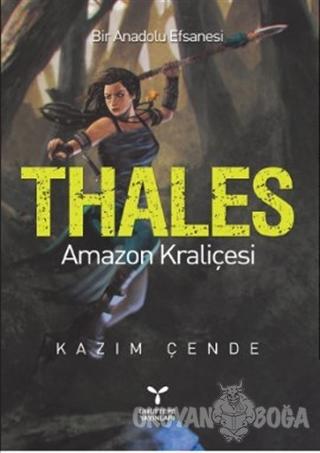 Thales - Amazon Kraliçesi