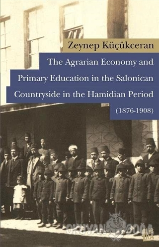 The Agrarian Economy and Primary Education in the Salonican Countrysid