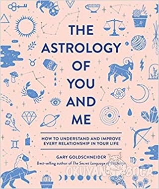 The Astrology Of You And Me (Ciltli)