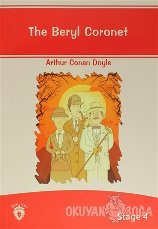 The Beryl Coronet İngilizce Hikayeler Stage 4 - Sir Arthur Conan Doyle