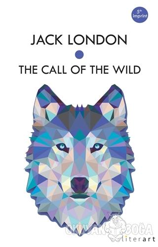The Call Of The Wild - Jack London - Literart Yayınları