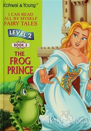 The Frog Prince Level 2 - Book 3 (Ciltli) - Kolektif - Kohwai & Young