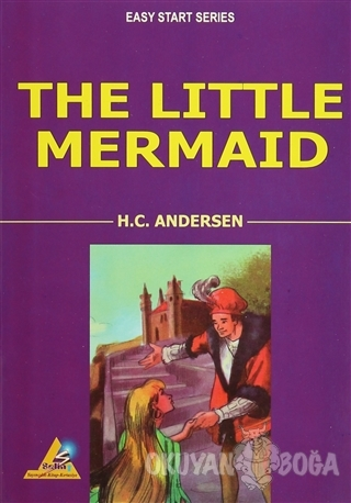 The Little Mermaid - Hans Christian Andersen - Selin Yayıncılık