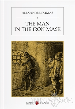 The Man in the Iron Mask - Alexandre Dumas - Karbon Kitaplar