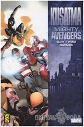 The Mighty Avengers İntikamcılar 5 - Kuşatma - Dan Slott - Gerekli Şey