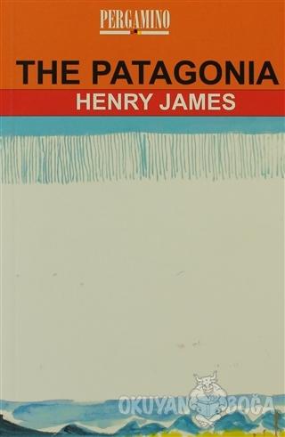The Patagonia - Henry James - Parşömen Yayınları
